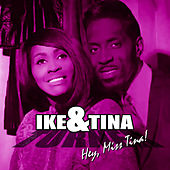 Play & Download Hey Miss Tina by Ike and Tina Turner | Napster