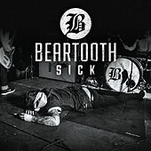 Play & Download Sick by Beartooth | Napster