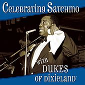 Play & Download Celebrating Satchmo by Dukes Of Dixieland | Napster
