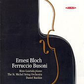 Play & Download Bloch, E.: Concerti Grossi Nos. 1 and 2 / Busoni: Piano Concerto in D Minor / Berceuse by Various Artists | Napster