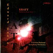 Play & Download Tubin: Kratt (Complete Ballet Music) / Sinfonietta by Various Artists | Napster