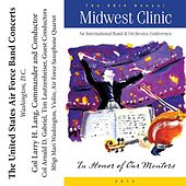 Play & Download 2012 Midwest Clinic: The United States Air Force Band by Various Artists | Napster