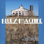 Play & Download Blues Machine by The Lightning Hall | Napster