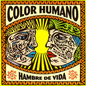 Hambre de Vida by Color Humano
