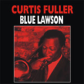 Blue Lawson by Curtis Fuller