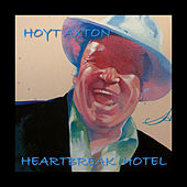 Play & Download Heartbreak Hotel by Hoyt Axton | Napster