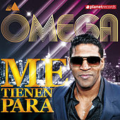 Play & Download Me Tienen Para by Omega | Napster