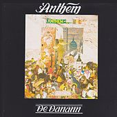 Play & Download Anthem by De Dannan | Napster