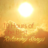 10 Hours of the Best Relaxing Songs by Various Artists