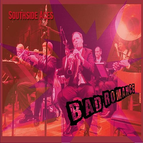 Play & Download Bad Romance by Southside Aces | Napster