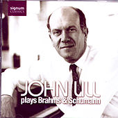 Play & Download John Lill Plays Brahms & Schumann by John Lill | Napster