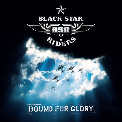 Bound for Glory by Black Star Riders