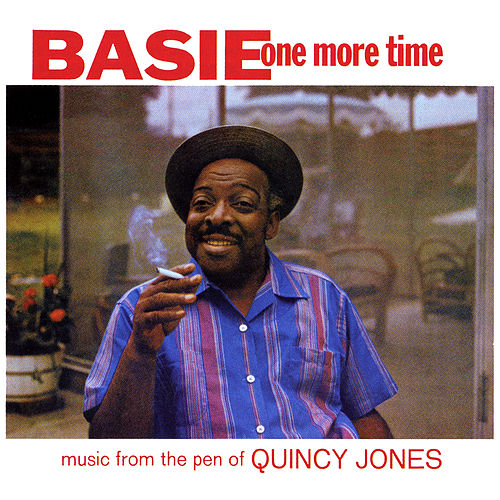 Play & Download One More Time - Music from the Pen of Quincy Jones by Count Basie | Napster