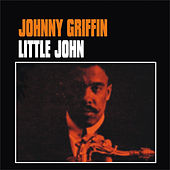 Play & Download Little John by Johnny Griffin | Napster