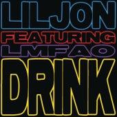 Drink (feat. LMFAO) by Lil Jon