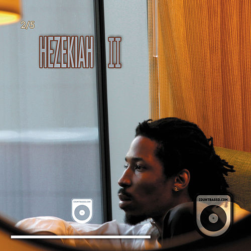 Play & Download Hezekiah II (2 of 5) by Count Bass D | Napster