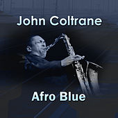 Play & Download Afro Blue by John Coltrane | Napster