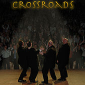 Play & Download Crossroads by The Crossroads | Napster