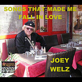 Play & Download Songs That Made Me Fall In Love by Joey Welz | Napster