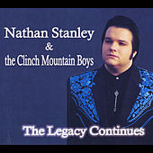 Play & Download The Legacy Continues by Nathan Stanley | Napster
