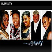 Play & Download Humanity by One Way | Napster