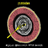 Play & Download Asylum: Brain Check After Dinner by Miranda | Napster