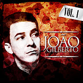 Play & Download Joao Gilberto. Vol. 1 by João Gilberto | Napster