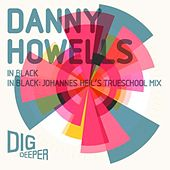 Play & Download In Black by Danny Howells | Napster