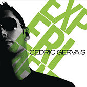 Experiment by Cedric Gervais
