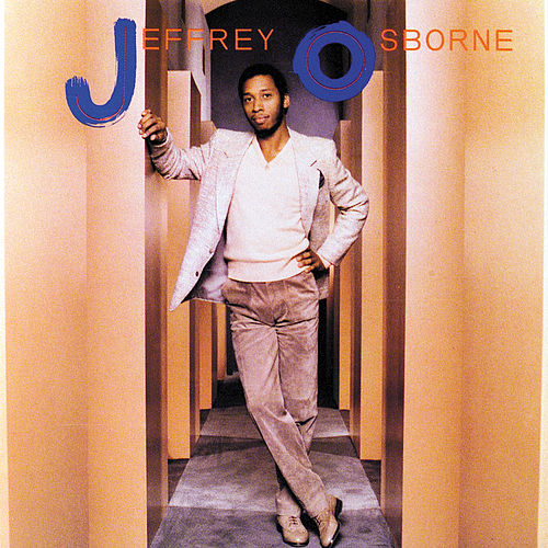 Play & Download Jeffrey Osborne by Jeffrey Osborne | Napster