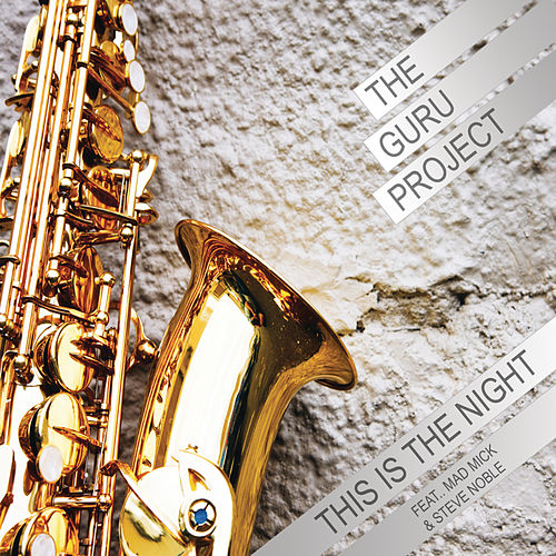 Play & Download This Is The Night by Guru Project | Napster