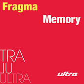 Play & Download Memory by Fragma | Napster