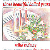 Play & Download Those Beautiful Ballad Years by Mike Redway | Napster