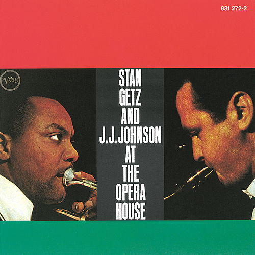 At The Opera House by Stan Getz