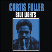 Blue Lights by Curtis Fuller