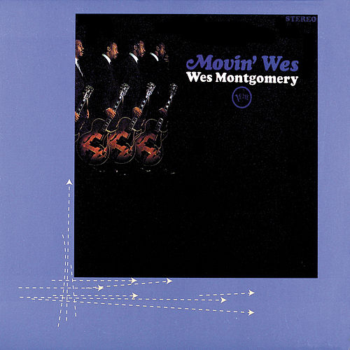 Play & Download Movin' Wes by Wes Montgomery   Napster