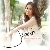 Play & Download Juris Forevermore by Juris | Napster