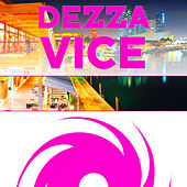 Play & Download Vice 19 by Dezza | Napster
