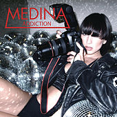 Play & Download Addiction by Medina | Napster