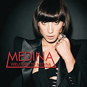 Welcome To Medina by Medina