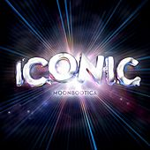 Iconic EP by Moonbootica
