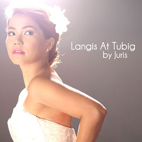 Play & Download Langis at Tubig - Single by Juris | Napster