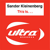 Play & Download This Is. . . by Sander Kleinenberg | Napster