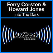 Play & Download Into The Dark by Ferry Corsten | Napster