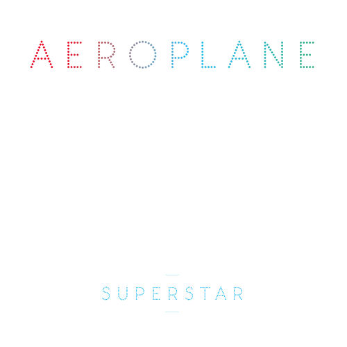 Play & Download Superstar by Aeroplane | Napster