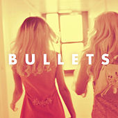 Play & Download Bullets by Rebecca & Fiona  | Napster