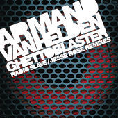 Ghettoblaster (Remixes) by Armand Van Helden