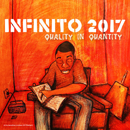 Play & Download Quality In Quantity by Infinito: 2017 | Napster