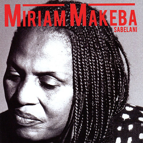 Play & Download Sabelani by Miriam Makeba | Napster
