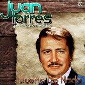 Play & Download Dueño de Nada by Juan Torres Y Su Organo Melodico   Napster